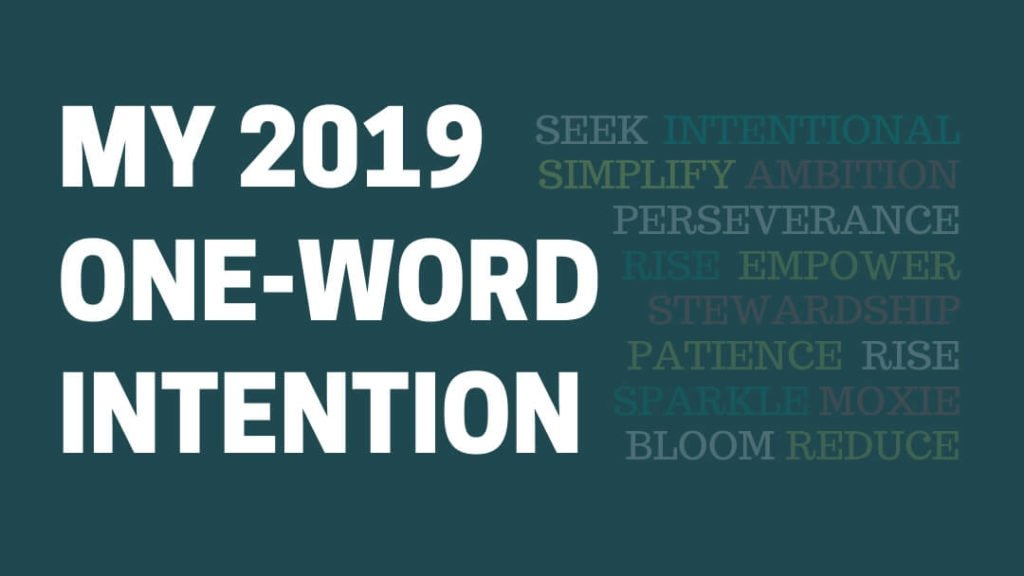My 2019 One-word Intention