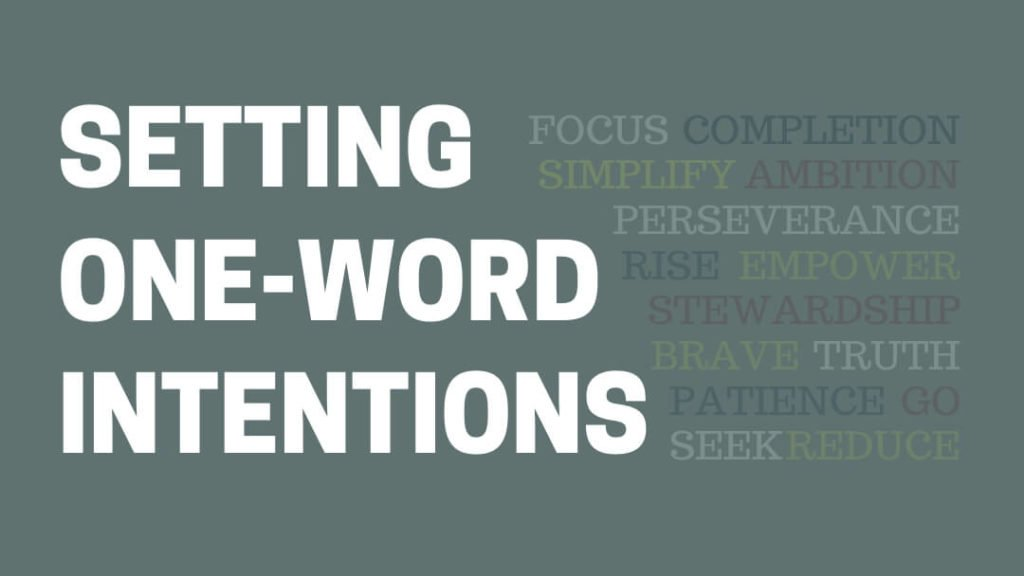 setting one word intentions
